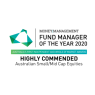 Money Management Fund Manager of the Year - Australian Small/Mid Cap Equities - Highly Commended - 2020