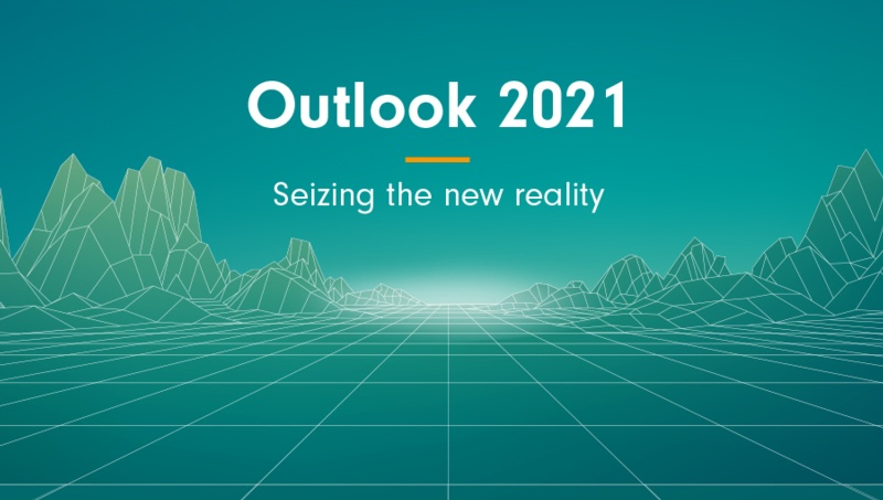 Outlook 2021: Seizing the new reality